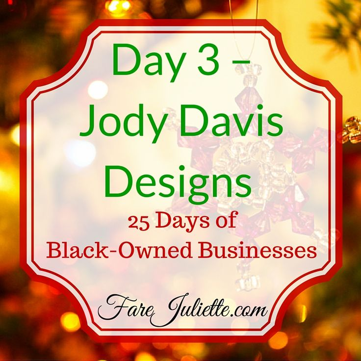 """Day 3 of our 25 Days of Black Businesses series features Jody Davis Designs located in downtown Baltimore. Her motto is """"Where there is Quality, There is Style!"""" Jody Davis is a Baltimore native fashion designer whose work has been..."""