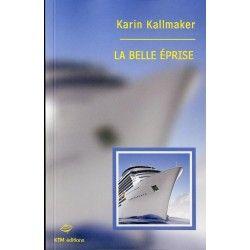La belle éprise - Karin Kallmaker