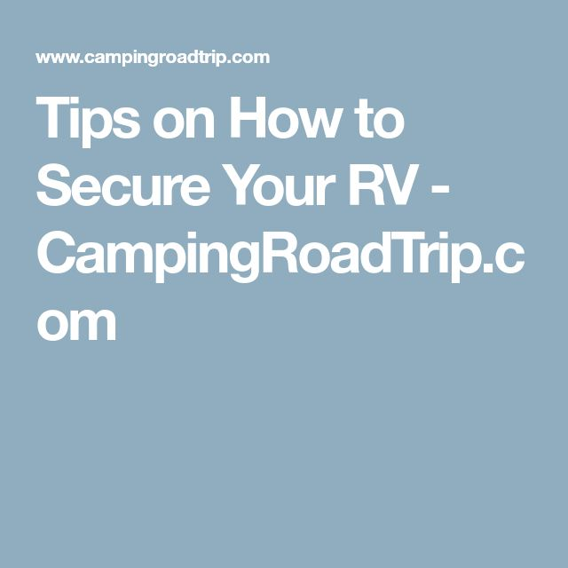 Tips On How To Secure Your RV