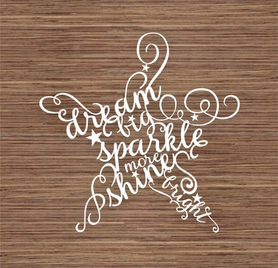 Dream big, Sparkle more, Shine bright PDF SVG (Commercial Use) Instant Download Papercut Template