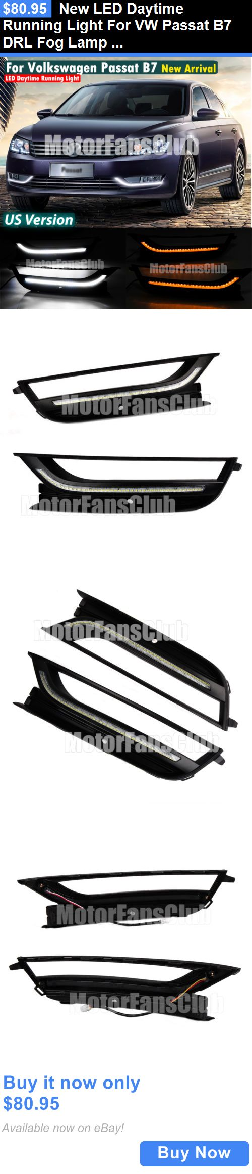 Motors Parts And Accessories: New Led Daytime Running Light For Vw Passat B7 Drl Fog Lamp 2011 12 2013 Signal BUY IT NOW ONLY: $80.95