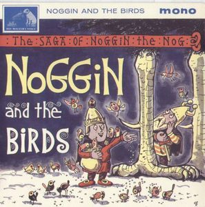 Oliver Postgate And Ronnie Stevens - Noggin And The Birds (Vinyl) at Discogs