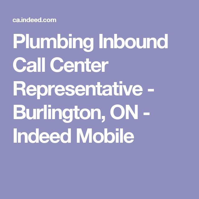 Plumbing Inbound Call Center Representative - Burlington, ON - Indeed Mobile