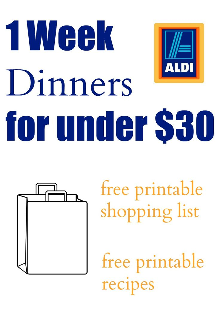 1 Week Dinners under $30 with free printables and downloads. Healthy Recipes…