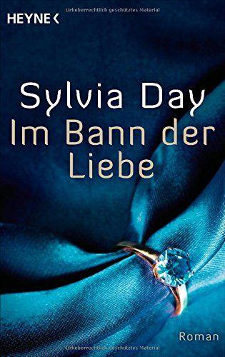 Im Bann der Liebe: Roman von Sylvia Day http://www.amazon.de/dp/3453316347/ref=cm_sw_r_pi_dp_AGCSwb1XXJC50