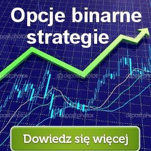 opcje binarne strategie http://www.opcje-binarne.pl/