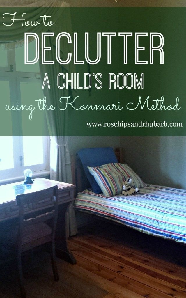 Decluttering a Child's Room Using the Konmari Method - Rosehips and Rhubarb