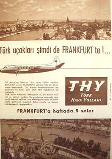 OĞUZ TOPOĞLU : thy türk hava yolları uçakları şimdi de frankfurt'ta 1960 senesi nostaljik eski havayolu şirketleri reklamları