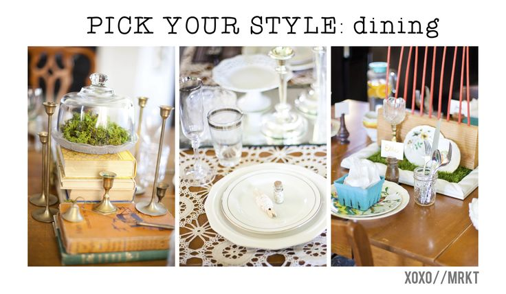 Choose Your Style: Tablescapes