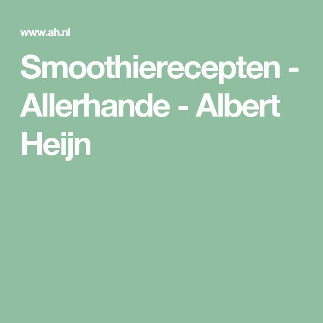 Smoothierecepten - Allerhande - Albert Heijn