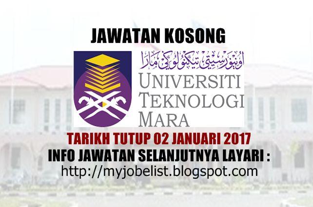Jawatan Kosong di Universiti Teknologi MARA (UiTM) - 02 Januari 2017  Jawatan kosong kerajaan terkini di Universiti Teknologi MARA (UiTM) Januari 2017. Permohonan adalah dipelawa daripada warganegara Malaysia yang berkelayakan untuk mengisi kekosongan jawatan kosong terkini di Universiti Teknologi MARA (UiTM) sebagai :1. PEMBANTU KESATRIA S192. PENGAWAL KESELAMATAN KP11Tarikh tutup permohonan 02 Januari 2017 Lokasi : Pahang Sektor : Kerajaan  Permohonan yang TELAH LENGKAP diisi sila majukan…