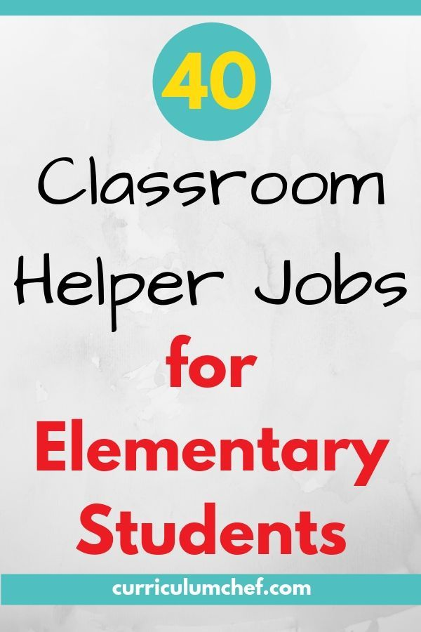 40 Cool Classroom Jobs For 3rd 4th And 5th Grade Students With