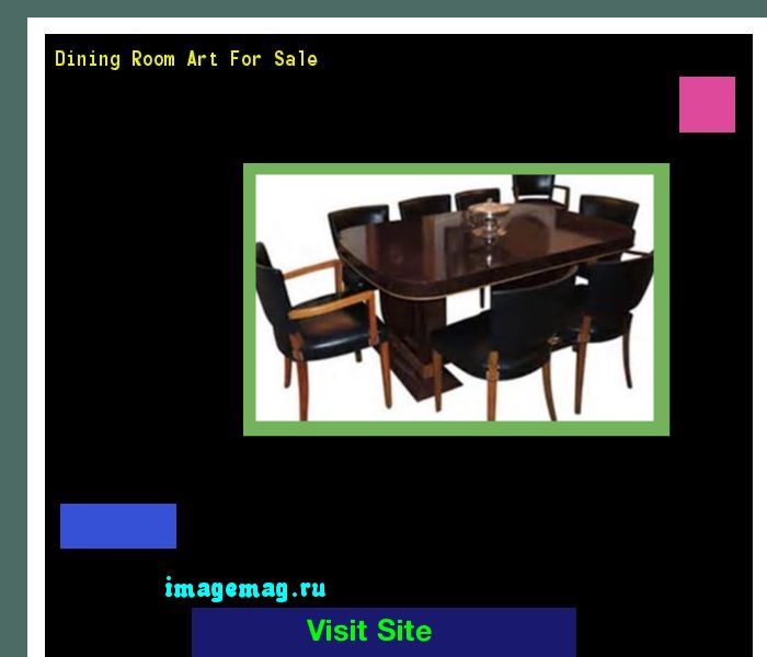 Dining Room Art For Sale 093648