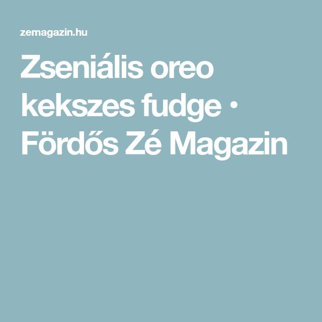 Zseniális oreo kekszes fudge • Fördős Zé Magazin