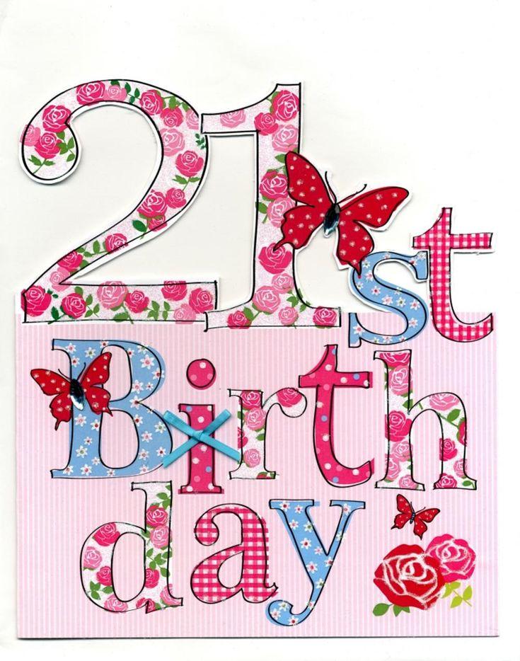 14 Best 21st Birthdays Images On Pinterest Birthdays Birthday Happy 21st Birthday Wishes For