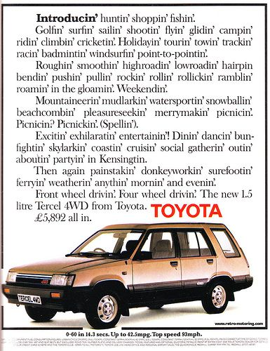 Toyota Tercel 4WD. Mine was in a sort of two tone green. Went like stink. Just so 'County'....not, but at the time I thought so!