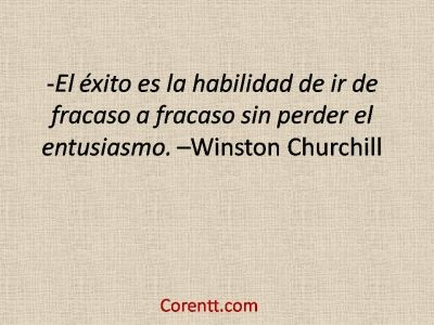 Exito, Churchill, emprendedores