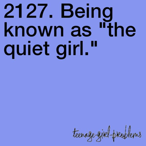 Funny Quotes Shy People: Best 25+ Teenage Girl Problems Ideas On Pinterest