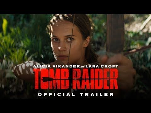 Watch the first trailer for the new Tomb Raider film (update) - Polygon