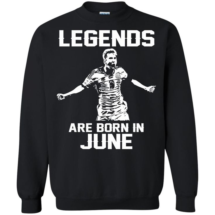 Lionel Mess T-shirts Legends Are Born In June Hoodies Sweatshirts