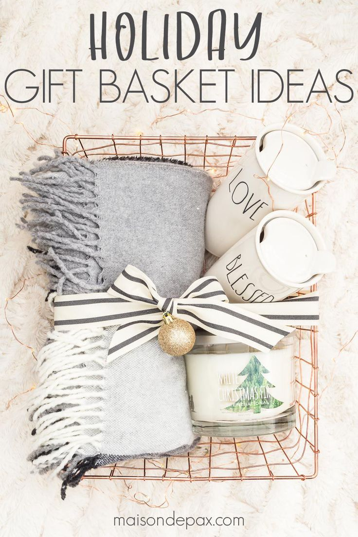 Easy Gift Basket Ideas for the Holidays Home gift …