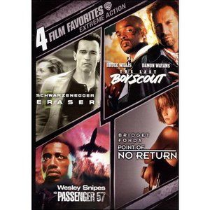 4 Film Favorites: Extreme Action: Eraser / The Last Boy Scout / Passenger 57 / Point Of No Return (Widescreen)