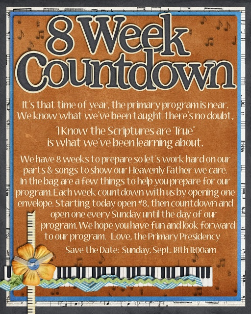 Cute Primary program Countdown @Vonda Yeates I think we should definitely do this. Next week marks 8 weeks till our program and we can send home one each week with the kids and a little treat. to get them excited and remind them to be practicing. What do you think? It doesn't have to be this one, but something similar.