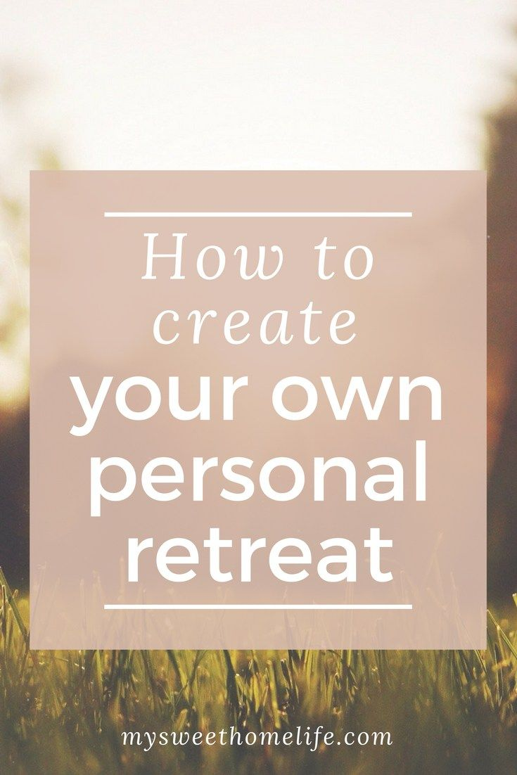 In today's world it's challenging to take the time to rest and recharge. Plan your own personal retreat by following the simple steps here.