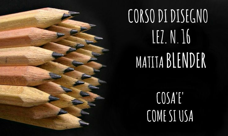 Corso di Disegno , LEZ.N.16: Matita BLENDER (Lyra Splender), cos'è e com...