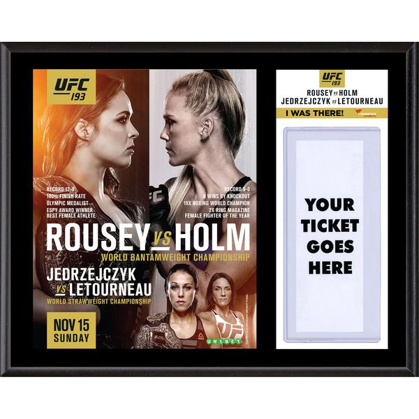 Fanatics Authentic UFC 193 Ronda Rousey vs. Holly Holm Dueling ''I Was There'' 12'' x 15'' Sublimated Plaque - $39.99