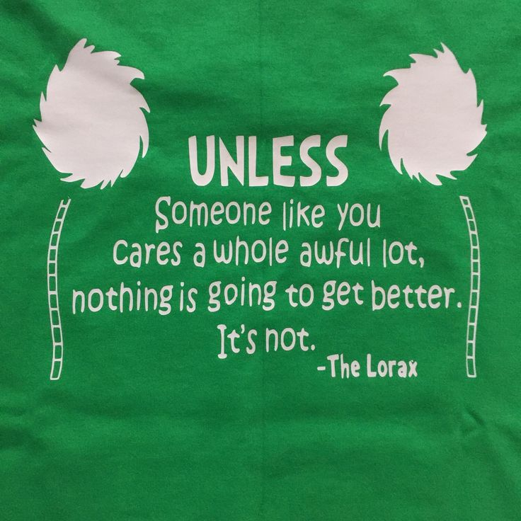 A personal favorite from my Etsy shop https://www.etsy.com/listing/271390161/earth-day-dr-seuss-quote-tee-lorax-youth