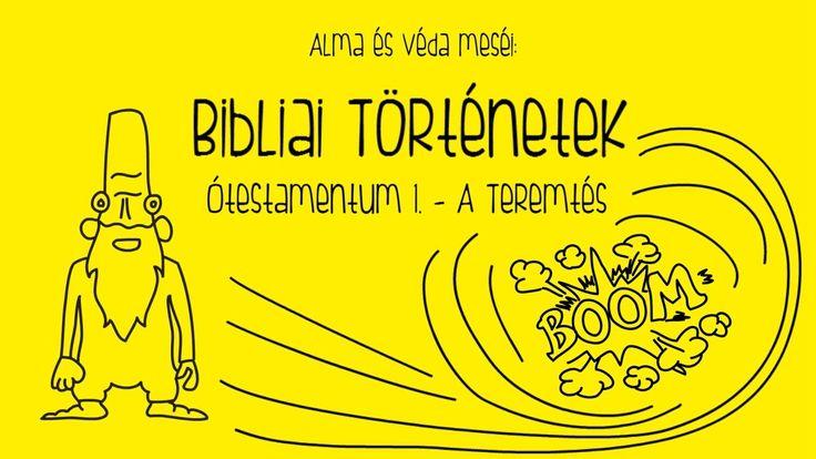 Alma és Véda: Bibliai történetek 1. - A teremtés