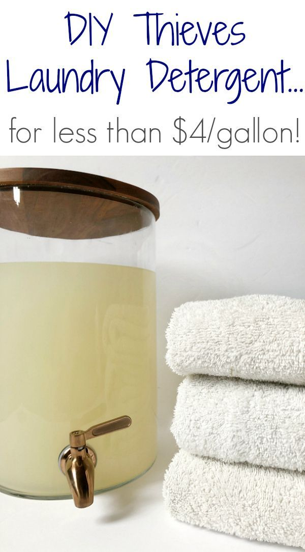 Diy Thieves Laundry Detergent For Less Than 5 A Gallon Diy