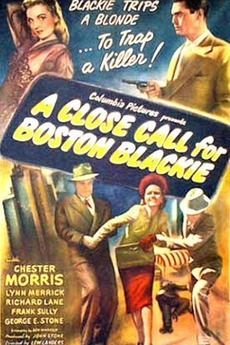 #1231. A Close Call for Boston Blackie, July, 2017. Boston Blackie gets entangled with a former girlfriend, the murder of her husband, and a possible kidnap-extortion plot. His sidekick, The Runt, is there when Gerry Peyton, Blackie's former flame, shows up with her baby, asking the two to protect the baby from her recently paroled husband. The Runt takes the baby, Blackie takes on the husband, and the chase is on, with Inspector Farraday and Sergeant Matthews at their heels.
