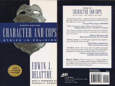 character and cops ethics in policing essay Applied criminal ethics character and cops: ethics in policing publisher: each essay response should be brief, not more than one page.