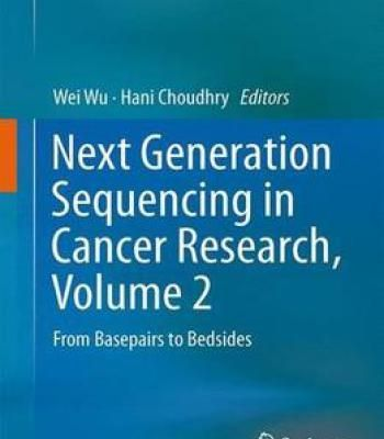 Next Generation Sequencing In Cancer Research Volume 2 PDF
