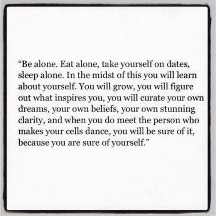 ...you will be sure of it because you will be sure of yourself.