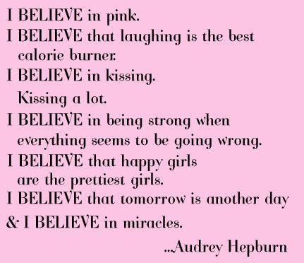 Audrey Hepburn Quote: Inspiration, Audrey Hepburn Quotes, Be A Girls, Girls Fun, Audreyhepburn, Pink, Favorite Quotes, Living, Life Choice