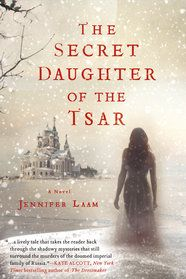 In her riveting debut novel, The Secret Daughter of the Tsar, Jennifer Laam seamlessly braids together the stories of three women: Veronica, Lena, and Charlotte. Veronica is an aspiring historian living in present-day Los Angeles when she meets a mysterious man who may be heir to the Russian throne. As she sets about investigating the legitimacy of his claim through a winding path of romance and deception, the ghosts of her own past begin to haunt her... #new #excerpt #alternatehistory