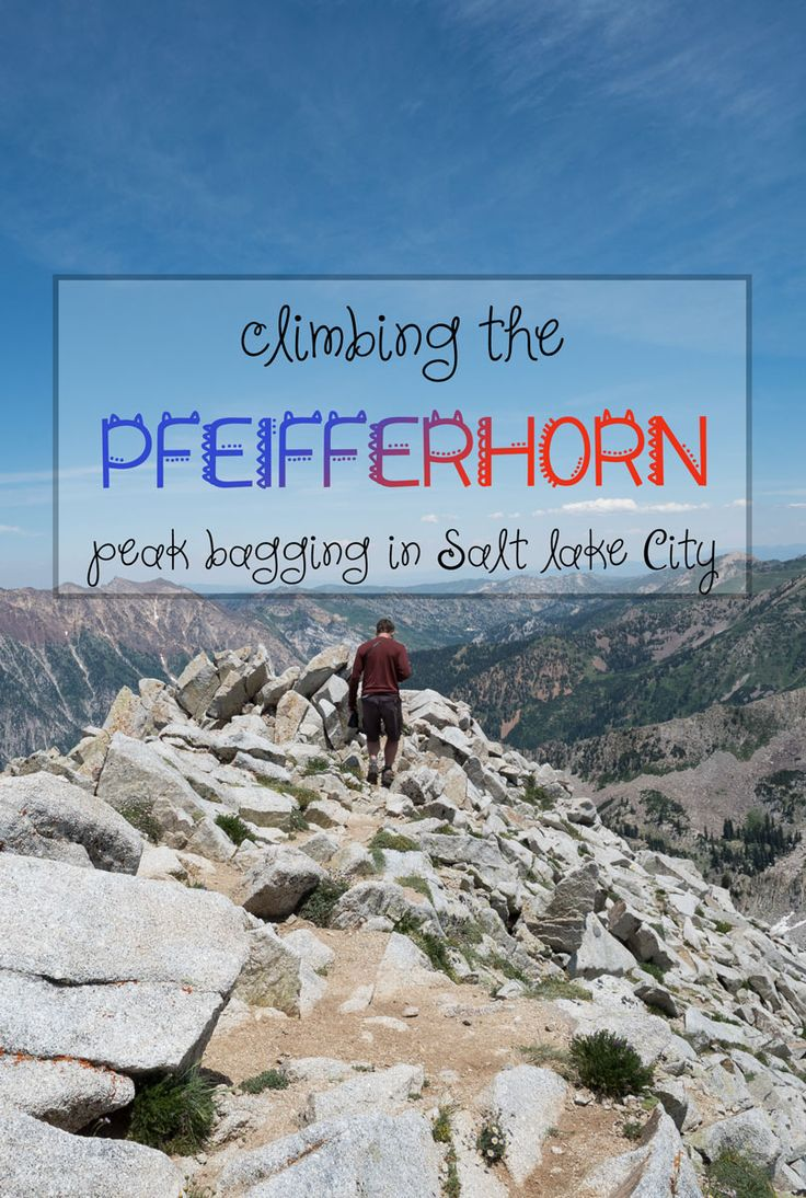 Climbing the Pfeifferhorn: A Guide to Bagging Salt Lake City's Third Tallest Peak