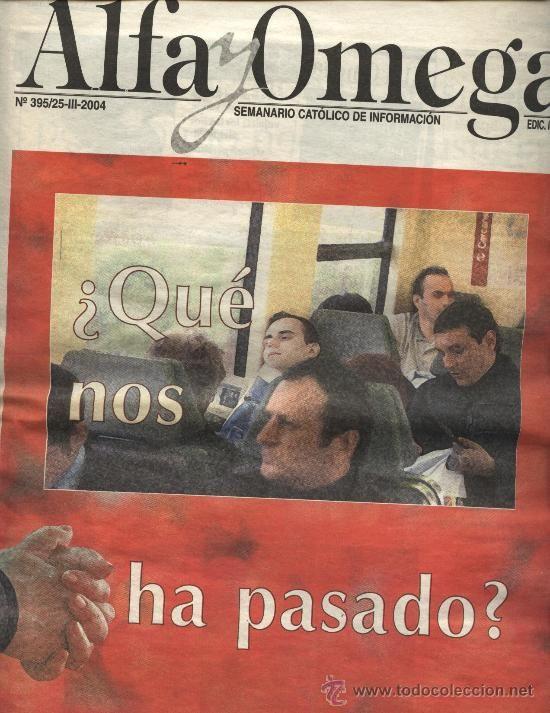 ALFA Y OMEGA (SEPARATA DE ABC) 25 MARZO 2004: ESPECIAL 11-M (ATENTADO ATOCHA MADRID)