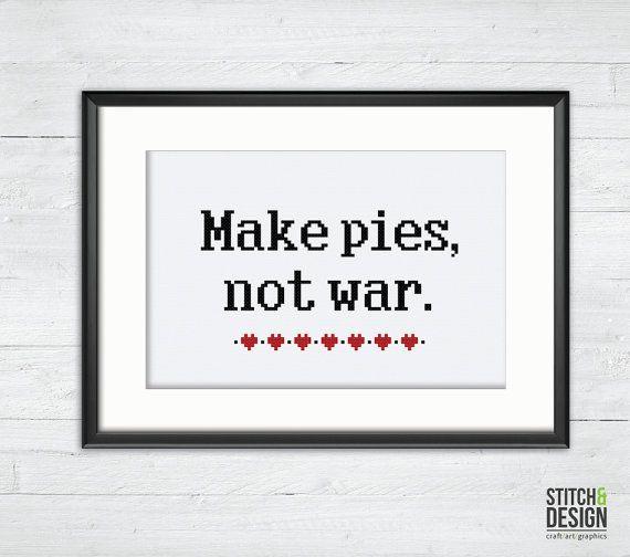 Make Pies Not War - Cross Stitch Pattern - By Stitch & Design