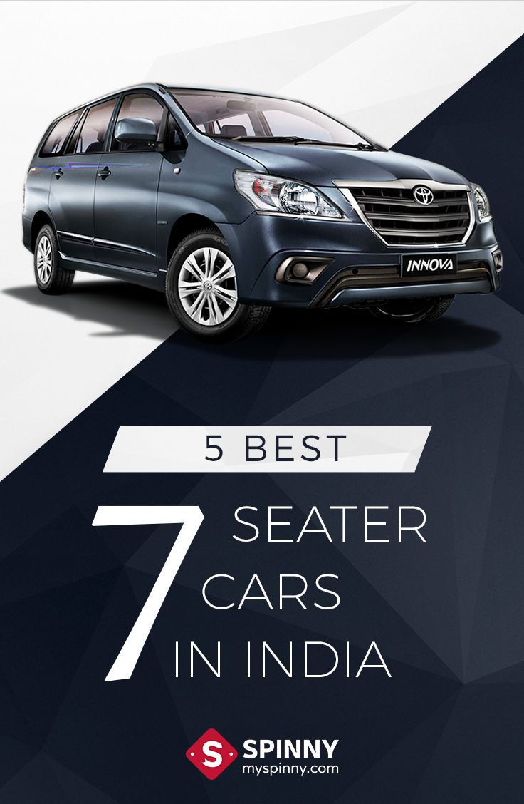 https://www.myspinny.com/blog/index.php/the-5-best-7-seater-cars-in-india/?utm_source=Social&utm_medium=Pinterest&utm_content=best_7_seater_cars_in_India&utm_campaign=Blog%20Post     Our big happy families have made do with 'jugaad' to adjust into the smaller cars. Keeping in mind space & comfort for your family as well as everyday performance we bring to you '5 Best 7 Seater Cars In India'