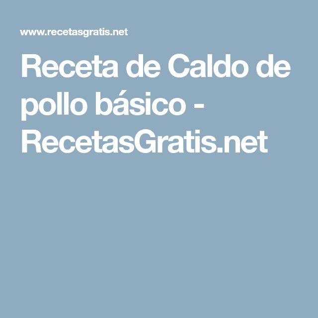 Receta de Caldo de pollo básico - RecetasGratis.net