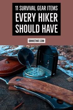 11 Survival Gear Items Every Hiker Should Have