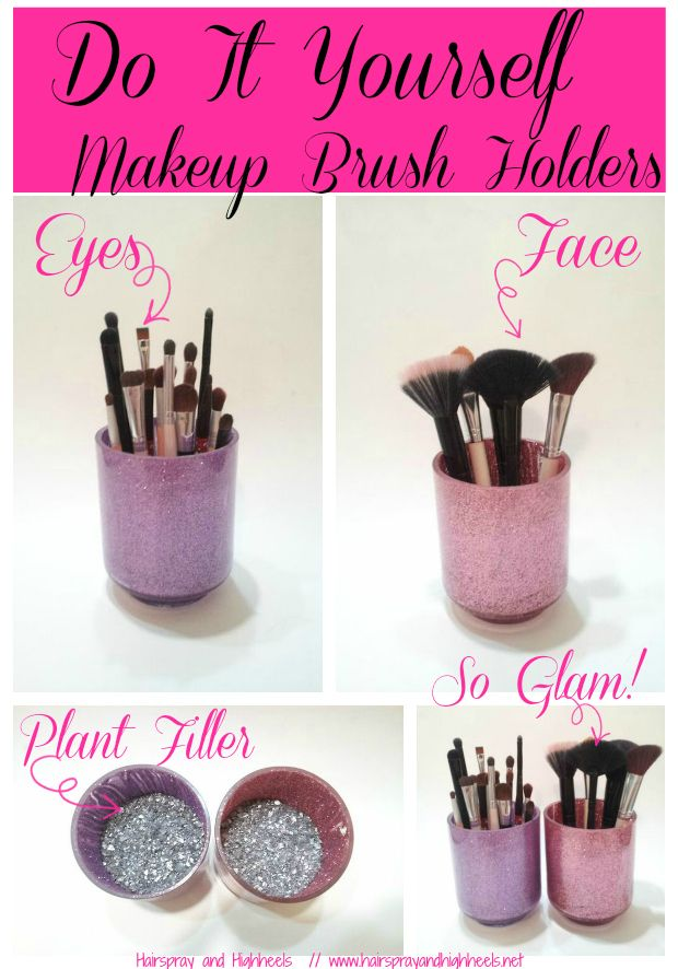 "Hairspray and High Heels: ""A Jersey Girl's Guide to Beauty"": DIY: Makeup Brush Holders"
