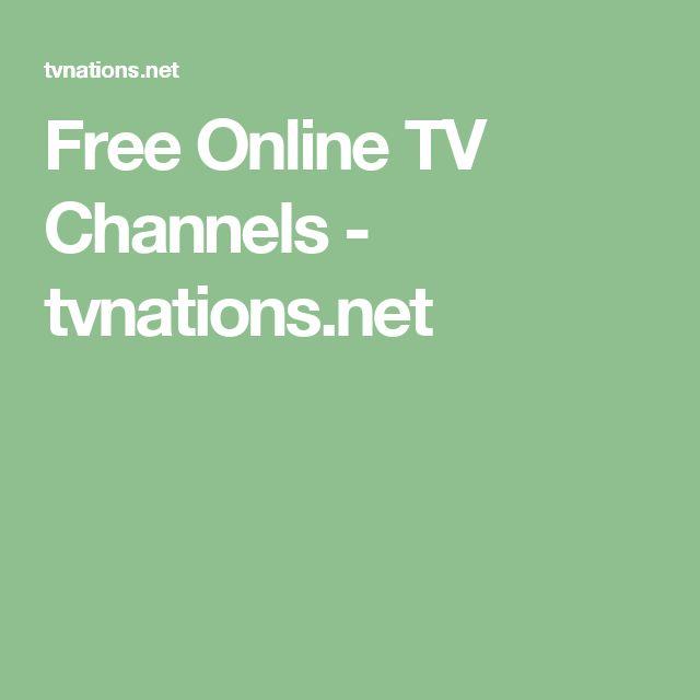 Free Online TV Channels - tvnations.net