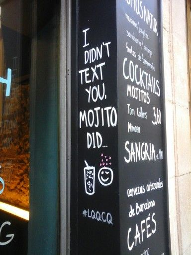 I didn't text you, mojito did. Near Plaza Catalunya, Barcelona. 29/10/2015