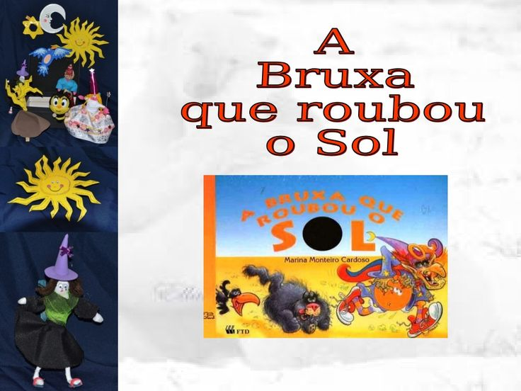 O bruxa que roubou o sol (@) by Marisa Cesconetto via slideshare