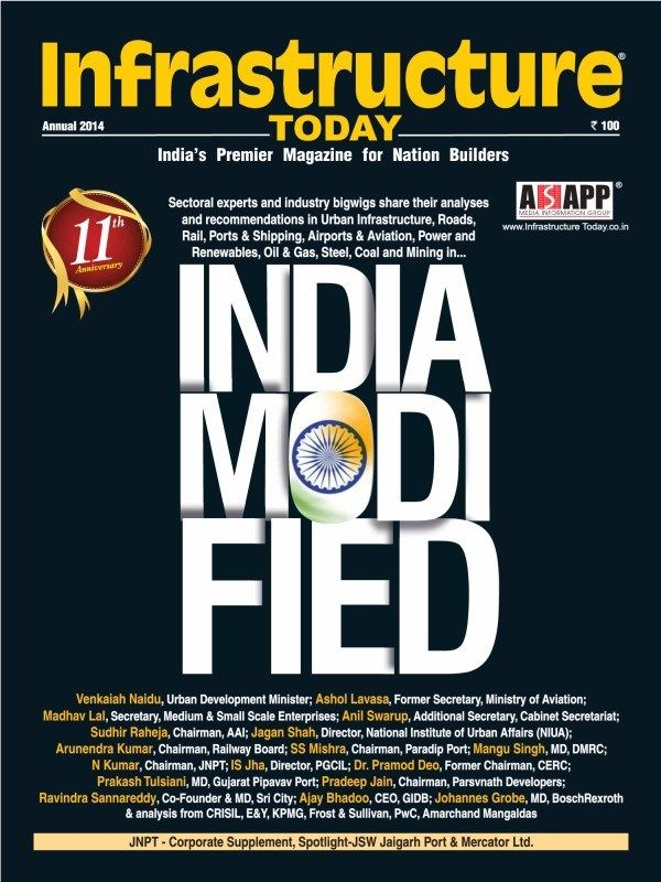 Infrastructure Today 11Th Anniversary 2014 Special Issue - Modi beginning to add Pace in India growth story.  #InfrastructureToday #UrbanInfrastructure